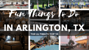 Fun Things to do in Arlington Texas